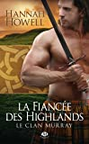 Le Clan Murray, Tome 3: La Fiancée des Highlands