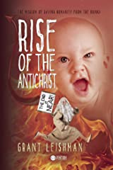 Rise of the AntiChrist Kindle Edition