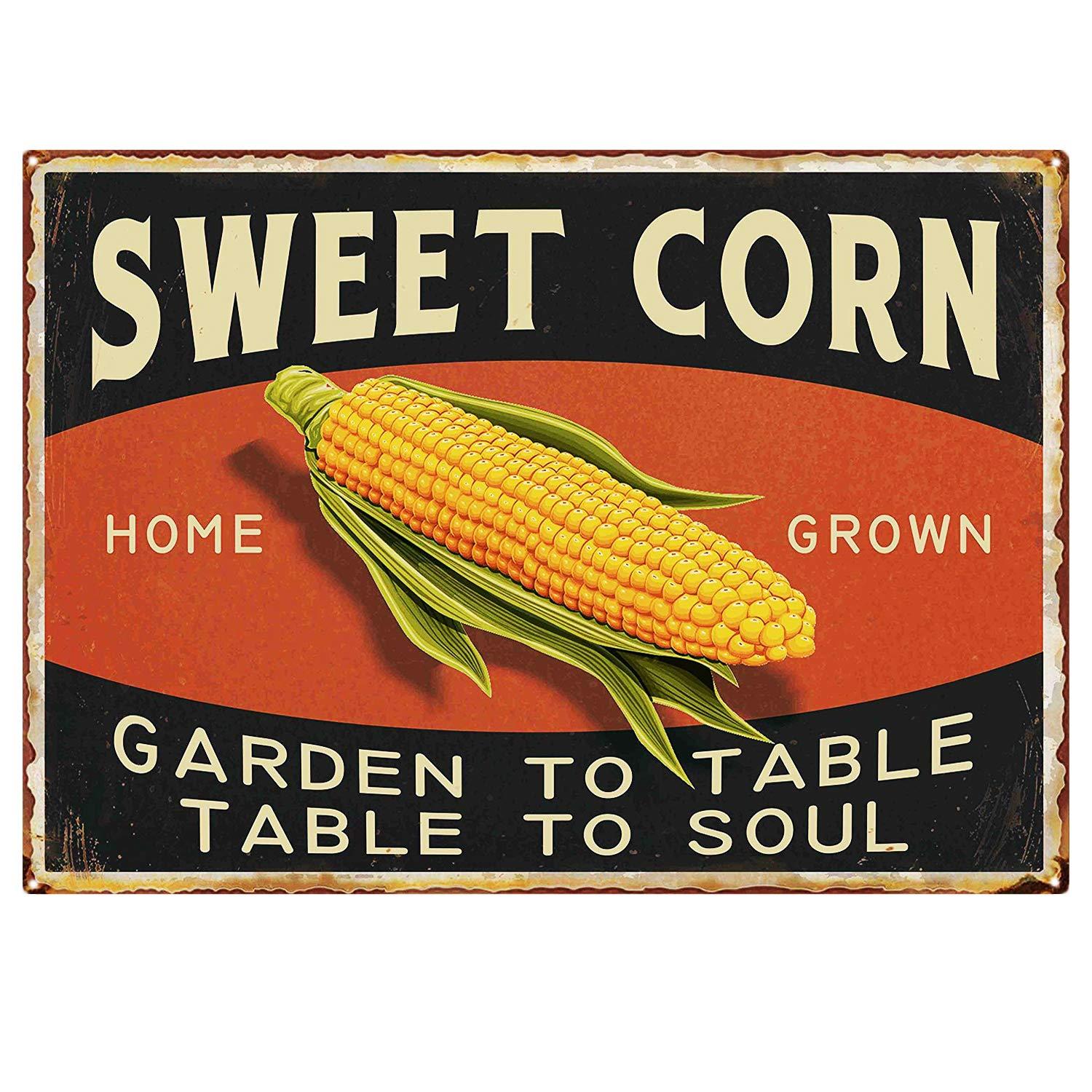 "SIGNT Sweet Corn Retro Vintage Metal Tin Sign Home Bar Kitchen Farmhouse Home Decor Signs Gifts Size 8"" X 12""(Garden to Table Table to Soul)"