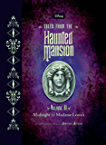 Tales from the Haunted Mansion, Volume II: Midnight at Madame Leota''s