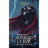 Konrad Curze: The Night Haunter (The Horus Heresy Primarchs Book 12)