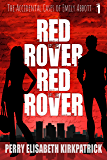 Red Rover, Red Rover (The Accidental Cases of Emily Abbott Book 1)