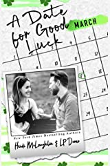 A Date for Good Luck (The Dating Series Book 3) Kindle Edition