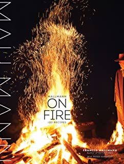 Seven Fires: Grilling the Argentine Way: Francis Mallmann ...