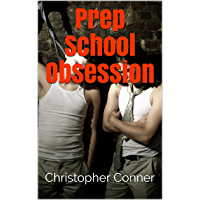 Prep School Obsession (Prep School Blues Book 4) (English Edition)