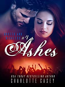 Ashes (Rusted and Reckless Book 4)