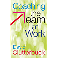 Coaching the Team at Work (English Edition)