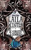 Laila Winter y el corazón de las sombras (Juvenil Bestsellers)