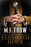 Eleventh Hour: A Tudor Mystery Featuring Christopher Marlowe (A Kit Marlowe Mystery)