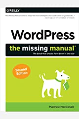 WordPress: The Missing Manual (Missing Manuals) Kindle Edition