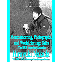 Mountaineering, Photographs, and World Heritage Sites (English Edition)