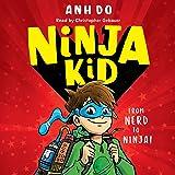 Ninja Kid: Ninja Kid, Book 1