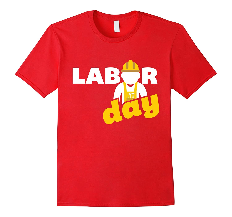 Funny Labor Day Men T-Shirt-BN