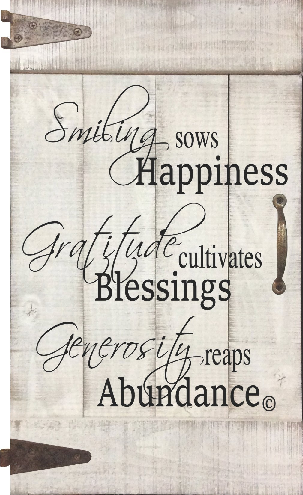 From My Mama's Kitchen - Happiness Blessings Abundance - a graceful reminder of how our Smile creates happiness, expressing Gratitude invites blessings, and having a Generous heart leads to abundance