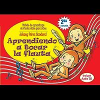 Aprendiendo a tocar la flauta: Método de flauta para niños (Spanish Edition) book cover