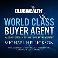 World Class Buyer Agent: Club Wealth, Book 1