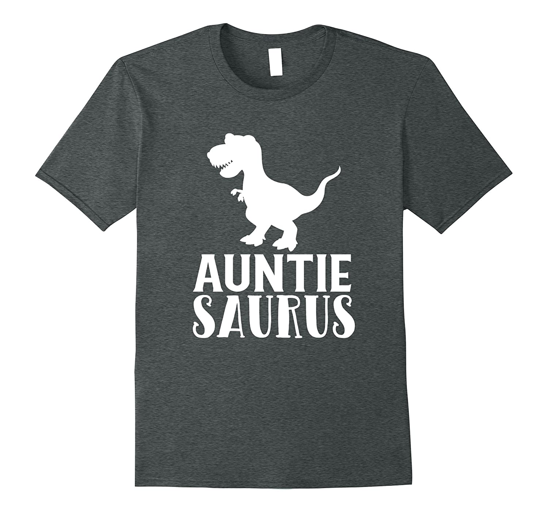 Auntie Saurus T-Shirt Matching Dinosaur Family Gift for Aunt-RT