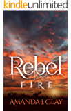 Rebel Fire (Rebel Song Book 3)