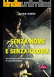 Senza nome e senza gloria (Bullet Vol. 2)