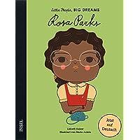 Rosa Parks: Little People, Big Dreams. Deutsche Ausgabe