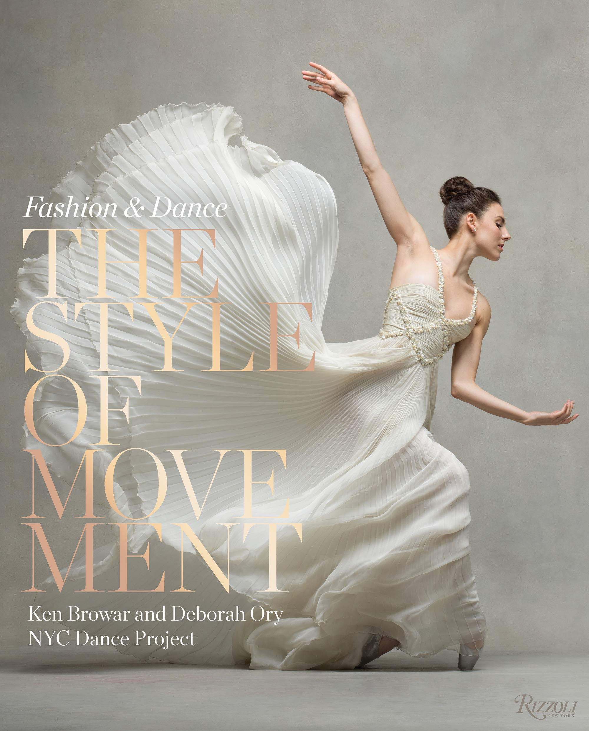 The Style of Movement: Fashion & Dance by Rizzoli