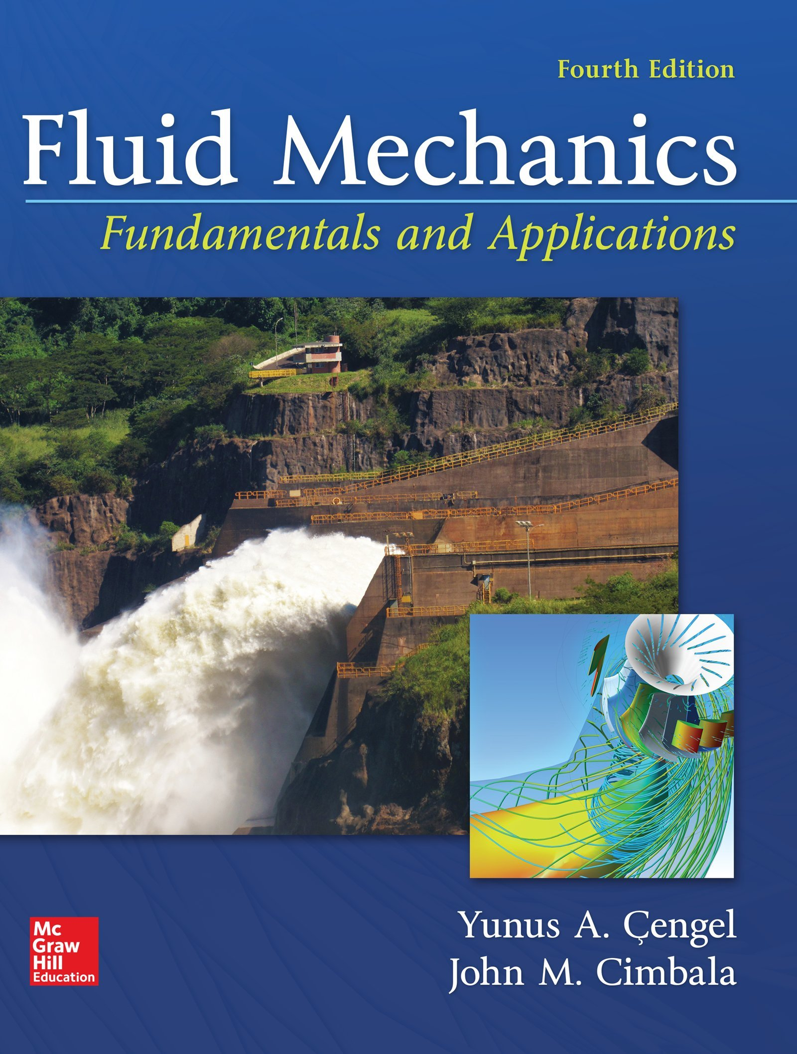Fluid Mechanics: Fundamentals and Applications: Yunus A Cengel Dr, John M  Cimbala: 9781259696534: Books - Amazon.ca