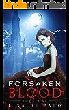 Forsaken Blood: A Paranormal Romance (Shadow Realms Book 1)