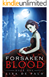 Forsaken Blood: A Paranormal Romance (Shadow Realms Book 1)