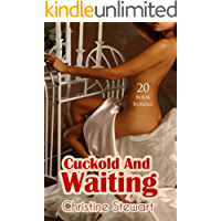 Erotica: Cuckold And Waiting (New Adult Romance Multi Book Mega Bundle Erotic Sex Tales Taboo Box Set)(New Adult Erotica, Contemporary Coming Of Age Fantasy, Fetish)