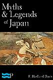 Myths & Legends of Japan (English Edition)