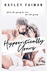 Hypocritically Yours: An Age-Gap Romance (Astor Family Series Book 1) Kindle Edition