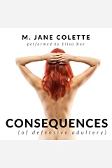 Consequences (Of Defensive Adultery) Audible Audiobook