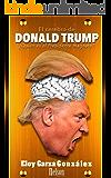 El cerebro de Donald Trump: ¿Quién es el Presidente magnate?