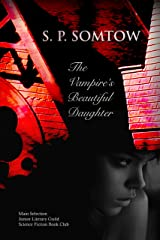 The Vampire's Beautiful Daughter Kindle Edition