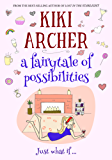 A Fairytale of Possibilities (English Edition)