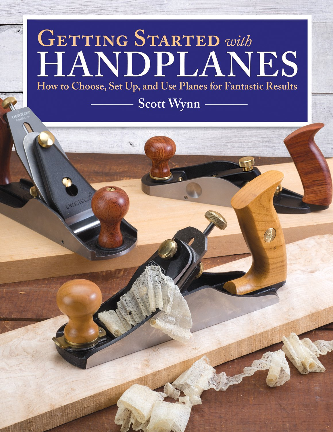 Getting Started with Handplanes: How to Choose, Set Up, and Use Planes for Fantastic Results