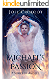 Michael's Passion: An angel and demon paranormal romance (A Series of Angels Book 1)