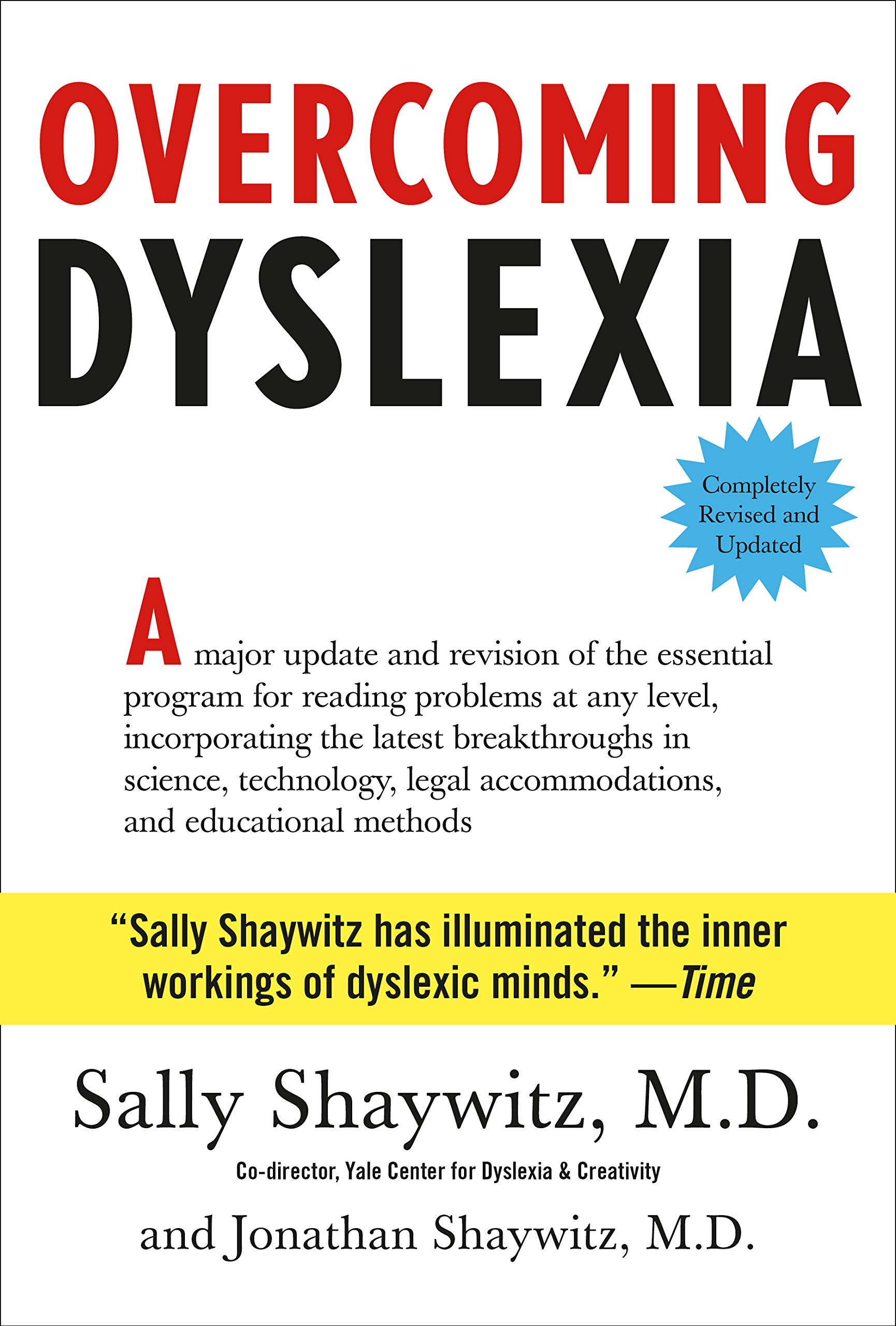 Understanding Dyslexia The Yale Center For Dyslexia Creativity >> Buy Overcoming Dyslexia Completely Revised And Updated Book