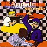 Skandalous: I've Gotcha Covered, Volume 2