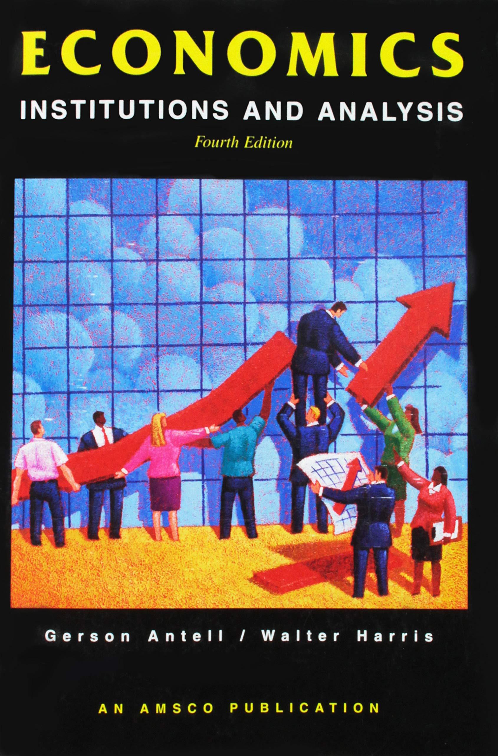 Economics: Institutions & Analysis: Gerson Antell