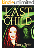 Last Child (Lanchester Book 2)