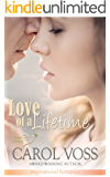 Love of a Lifetime: Inspirational Romance (Noah's Crossing Book 3)