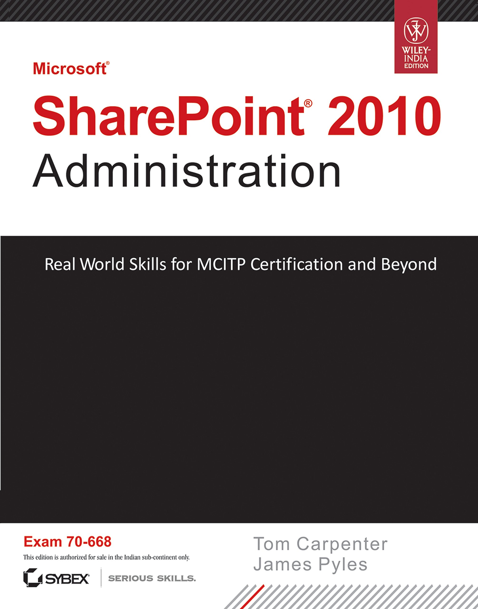 Buy Microsoft Sharepoint 2010 Administration Real World Skills For