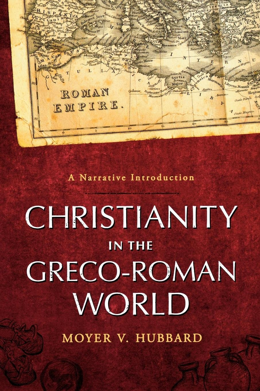 Read Online Christianity in the Greco-Roman World: A Narrative Introduction ebook