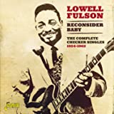 Reconsider Baby - The Complete Checker Singles 1954-1962 [ORIGINAL RECORDINGS REMASTERED]