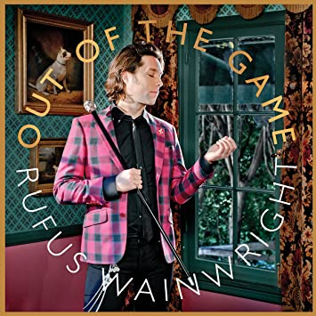 out of game rufus wainwright  free