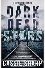 Dark Dead Stars Kindle Edition