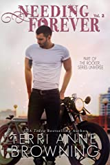 Needing Forever VOL 2: Part of The Rocker... Series Universe Kindle Edition