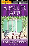 A Killer Latte: A Cozy Mystery (A Killer Coffee Mystery Series Book Six)