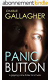 PANIC BUTTON a gripping crime thriller full of twists (English Edition)